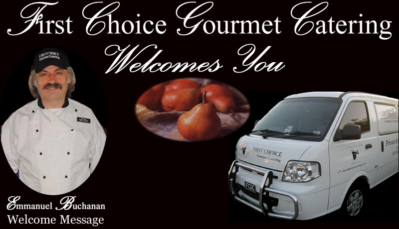 First Choice Gourmet Catering